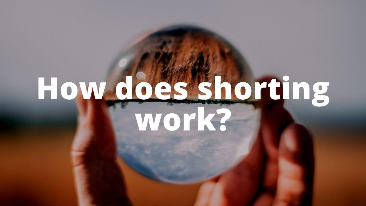 how-does-shorting-work