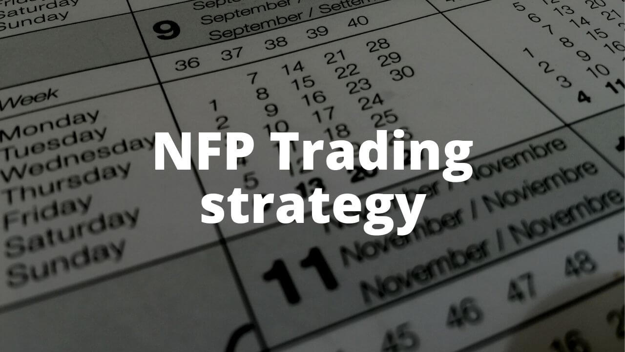 non-farm-payroll-trading-strategy