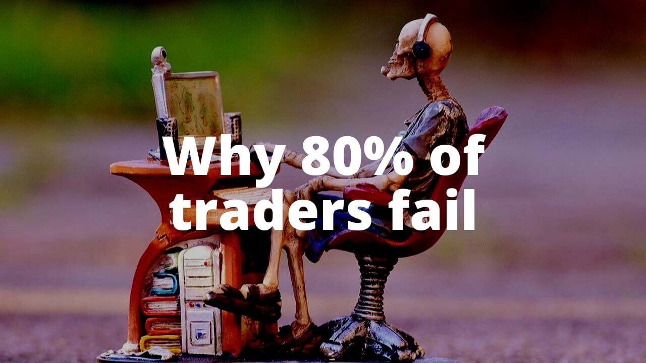 why-80-percent-of-traders-fail